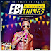Lil Sherif - Ebi Things Prod. By Kingsbeatz