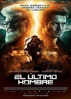 El Ultimo Hombre [720p-1080p] [Latino] [Mega] [2018]