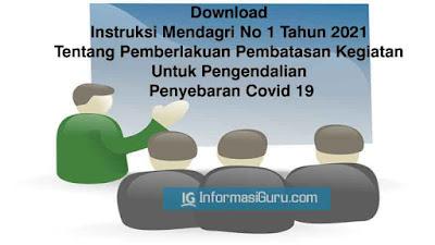 Unduh Instruksi Menteri Dalam Negeri (Mendagri) No 1 Tahun 2021 Tentang Pemberlakuan Pembatasan Kegiatan Untuk Pengendalian Penyebaran Covid 19