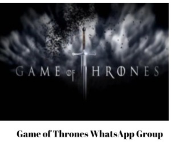 Game of Thrones WhatsApp Group link to join for Chat & Updates