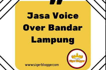 Jasa Voice Over di Bandar Lampung