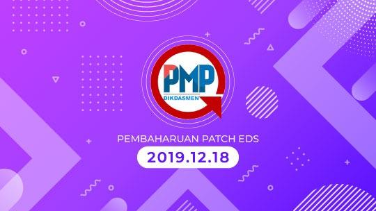 Rilis Aplikasi PMP dan Patch EDS Offline Versi 2019.12.18 [Perbaikan Sistem]