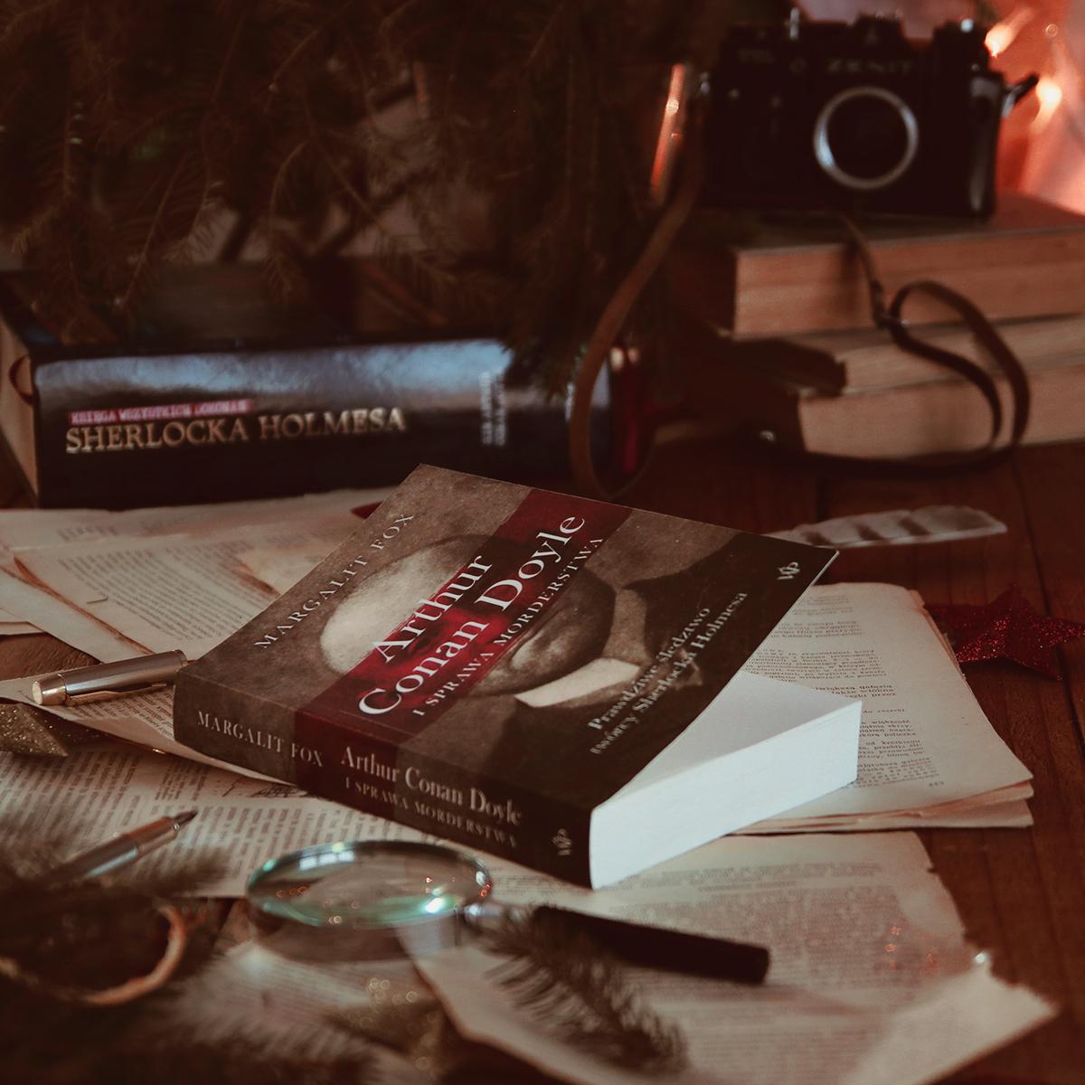 #140 Arthur Conan Doyle i sprawa morderstwa. Prawdziwe śledztwo twórcy Sherlocka  Holmesa-  Margalit Fox