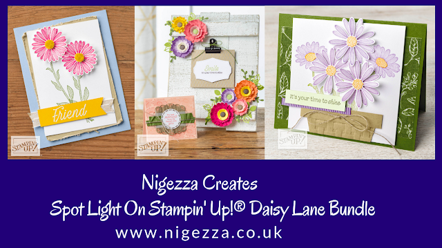 Nigezza Creates, Stampin' Up! Daisy Lane