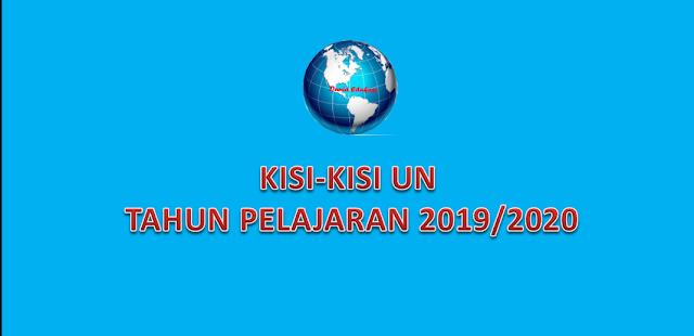 kisi-kisi UN 2019/2020