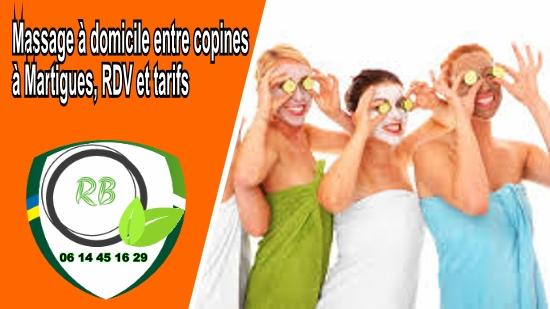 Massage à domicile entre copines à Martigues, RDV et tarifs;