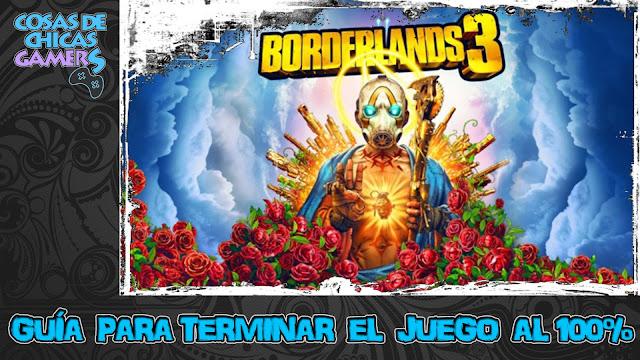 Guía Borderlands 3 para completar el juego al 100%