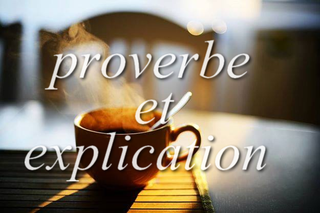 proverbe explication