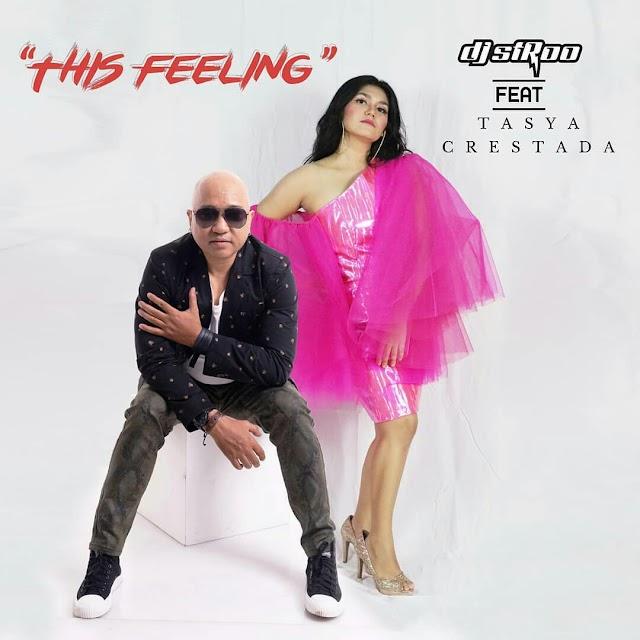"Dj Stroo hadirkan single ""This Feeling"" kolaborasi dengan Tasya Crestada"
