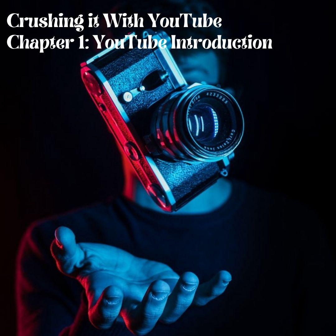 Chapter 1: YouTube Introduction - Prosper Affiliate Marketing
