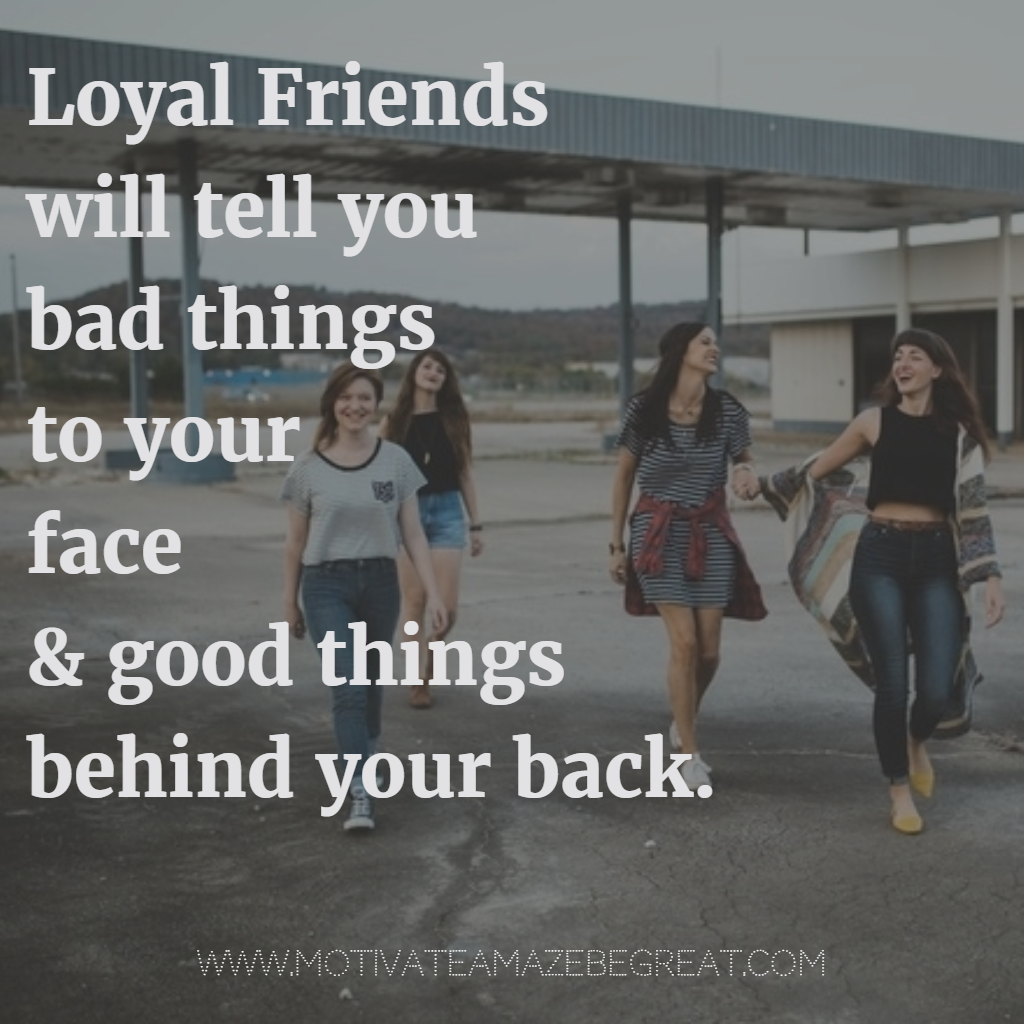 Quotes About Bad Friendships 37 Inspirational Quotes About Life To Be Live Motivate Amaze