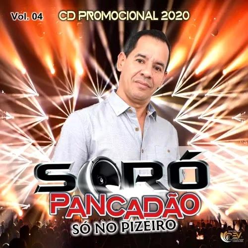 Soró Pancadão - Só no Pizeiro - Promocional - 2019