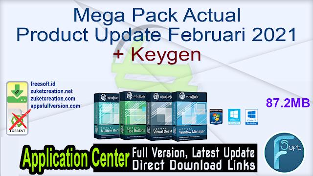Mega Pack Actual Product Update Februari 2021 + Keygen