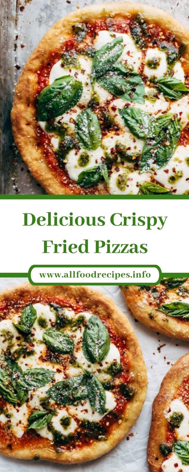 Delicious Crispy Fried Pizzas