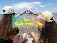 Top 10 Basic travel tips when travelling the world