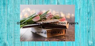 https://www.gong4b.xyz/2020/04/oscb-2020-21-previous-year-question.html