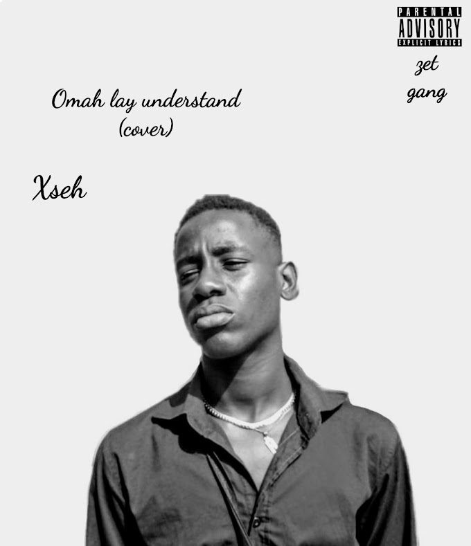 [Music] Xseh - Omah Lay Understand Cover
