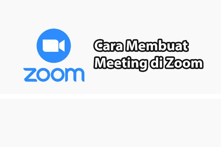 Cara Membuat Meeting di Zoom
