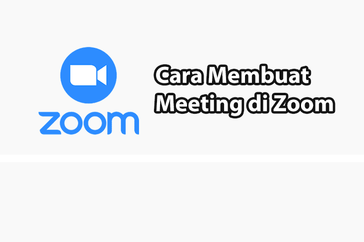 Cara Membuat Meeting di Zoom Untuk Memulai Rapat Online