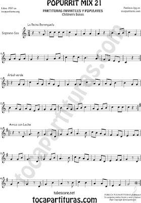 Partitura de Saxofón Soprano  La Reina Berenguela, Árbol Verde y Arroz con LecheMix 21 Sheet Music for Soprano Sax Music Scores