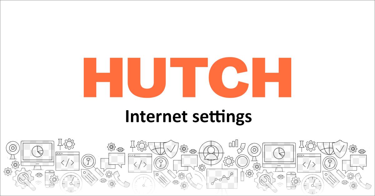 Hutch internet settings (Hutch APN settings)