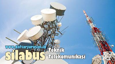 Daftar Silabus / Mata Kuliah Yang Dipelajari Pada Teknik Telekomunikasi