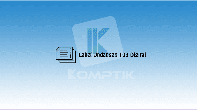 Label Undangan 103 Digital