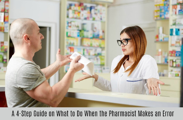 A 4-Step Guide on What to Do When the Pharmacist Makes an Error