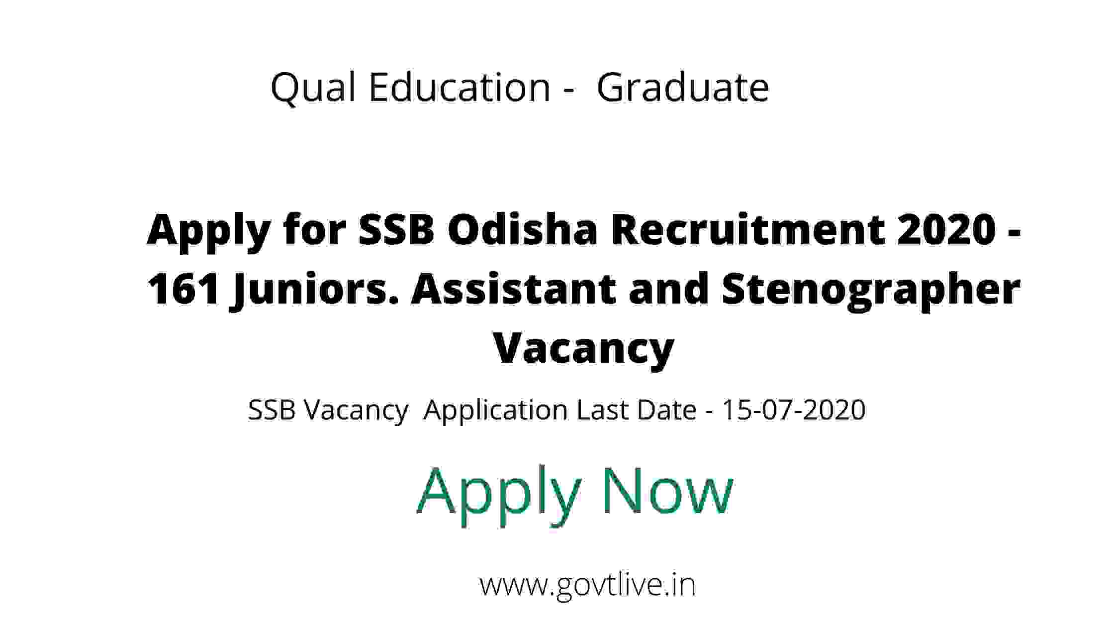 Apply for SSB Odisha Recruitment 2020 - 161 Juniors. Assistant and Stenographer Vacancy