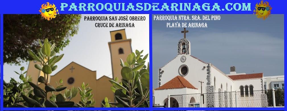 PARROQUIAS DE SAN JOSÉ OBRERO CRUCE DE ARINAGA Y NTRA. SRA. DEL PINO PLAYA DE ARINAGA