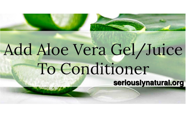 Click here to buy UP & UP CLEAR ALOE VERA GEL to add to your conditioner.