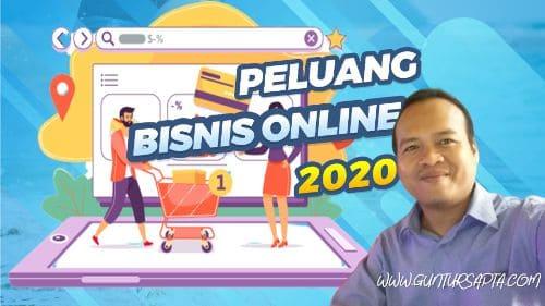 Peluang Bisnis Online 2020