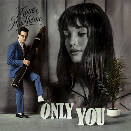 Only You von Mayer Hawthorne | Song of the Day