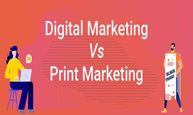 Digital Marketing vs Print Marketing