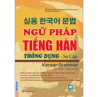 Ngữ Pháp Tiếng Hàn Thông Dụng - Sơ Cấp ebook PDF EPUB AWZ3 PRC MOBI