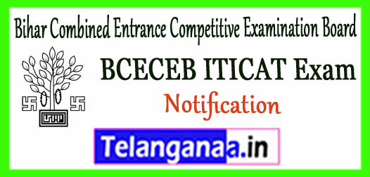 BCECEB ITICAT Bihar Combined Entrance Competitive Examination Board Admission 2018 Notification Application