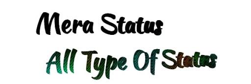 Mera Status- all type of status