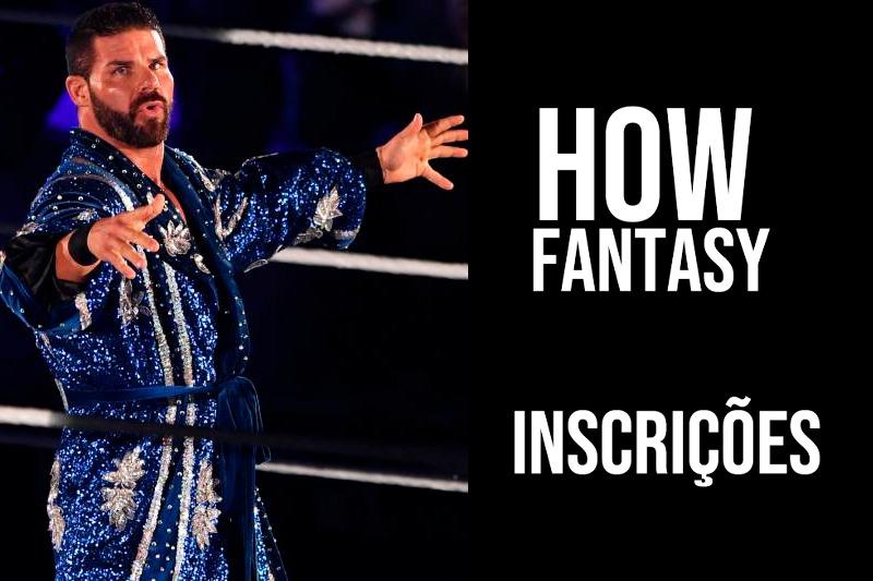 """HOW Fantasy – """"Inscrições"""""""