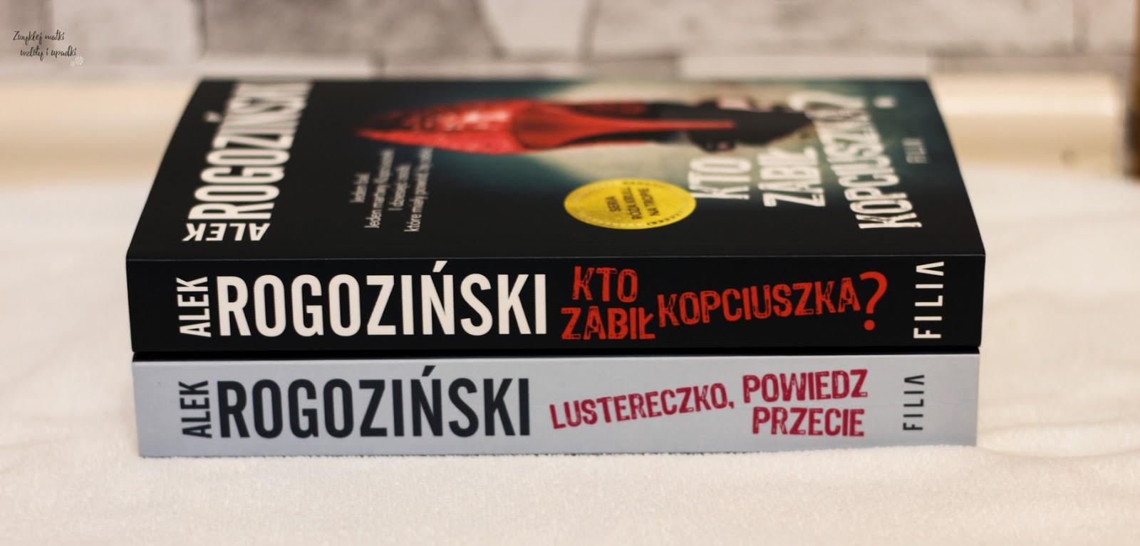 Kto zabił Kopciuszka - Alek Rogoziński