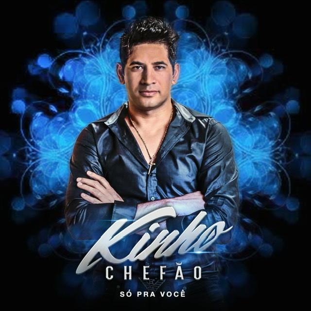 EP- KINHO CHEFÃO SÓ PRA VOCÊ