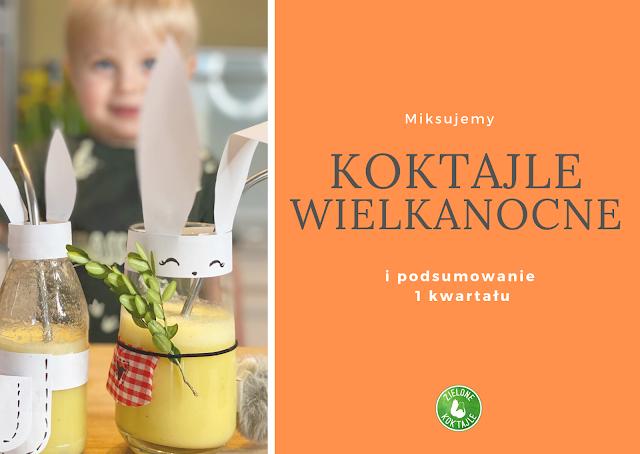 https://zielonekoktajle.blogspot.com/2020/04/miksujemy-owocowe-koktajle-wielkanocne.html