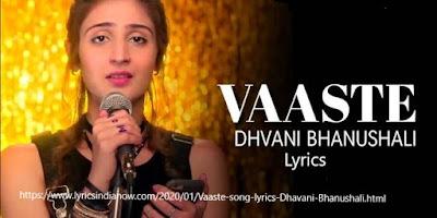 Vaaste  Lyrics :|Dhvani Bhanushali | Nikhil D'Souza Lyrics