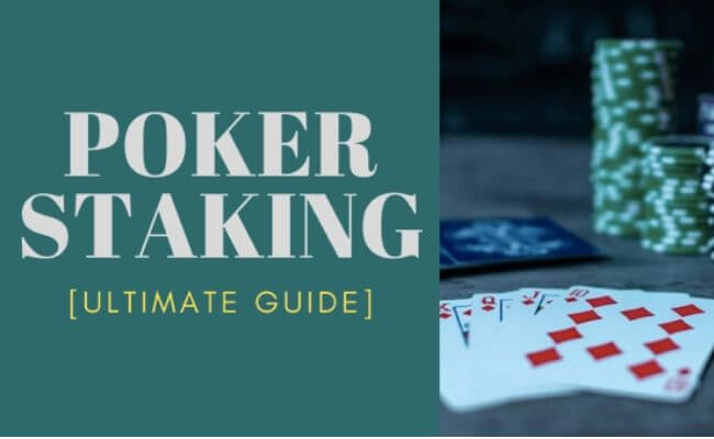 The Ultimate Guide to Poker Staking