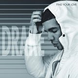 Drake - Find Your Love download free sheet music pdf