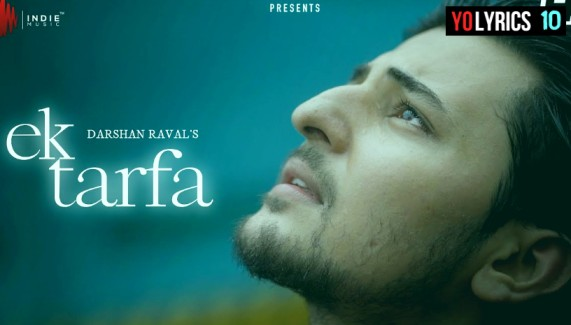 Ek Tarfa Lyrics - Darshan Rava