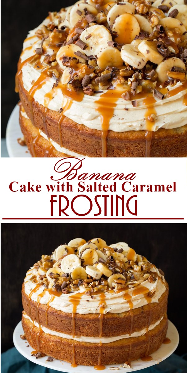 Banana Cake with Salted Caramel Frosting #Cakerecipes
