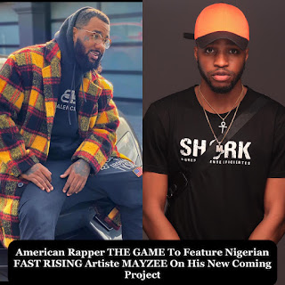 American Rapper THE GAME to Feature Nigerian Fast Rising Artist MAYZEE on His New Upcoming Project