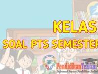 Soal PTS Kelas 5 SD/MI Tema 2 Semester 1 2021 Kunci Jawaban dan Kisi-Kisi Soal, Terkini