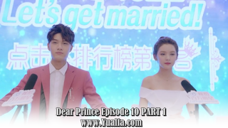 SINOPSIS Drama China 2017 - Dear Prince Episode 10 PART 1