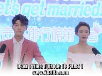 SINOPSIS Drama China 2017 - Dear Prince Episode 10 PART 1